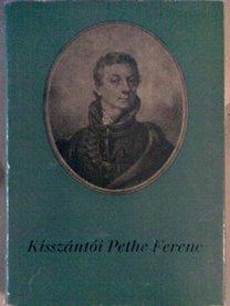 Süle Sándor: Kisszántói Pethe Ferenc