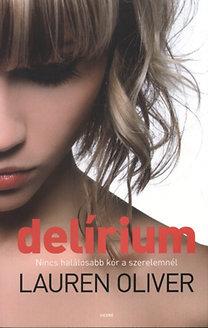 Lauren Oliver: Delírium - A trilógia első kötete