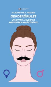 Marguerite A. Peeters: Genderőrület