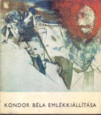 Éri István (szerk.): Kondor Béla emlékkiállítása. Tihanyi Múzeum - Magyar Nemzeti Galéria 1973