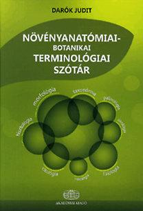 Darók Judit: Növényanatómiai-botanikai terminológiai szótár