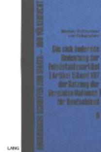 Trutzschler von Falkenstein, Werner: Die sich ändernde Bedeutung der Feindstaatenartikel (Artikel 53 und 107 der Satzung der Vereinten Nationen) für Deutschland