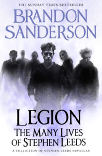 Brandon Sanderson: Legion: The Many Lives of Stephen Leeds
