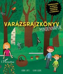 Kadre Spitz: Varázsrajzkönyv - Mindennapok