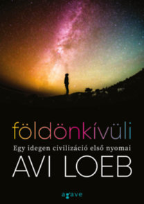 Avi Loeb: Földönkívüli