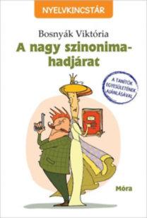 Bosnyák Viktória: A nagy szinonima-hadjárat