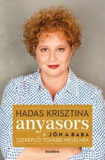 Hadas Krisztina: Anyasors - A Jön a baba szereplői tovább mesélnek