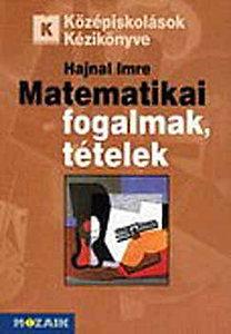 Hajnal Imre: Matematikai fogalmak, tételek - MS-3105