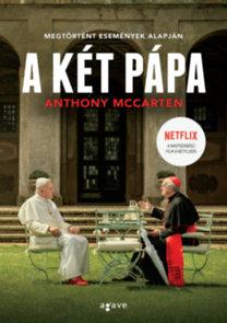 Anthony McCarten: A két pápa