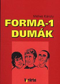 Méhes Károly: Forma-1 dumák