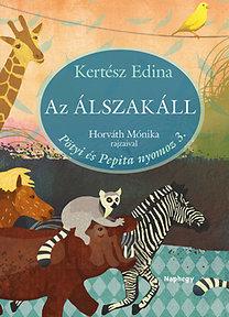Kertész Edina: Az Álszakáll - Pötyi és Pepita nyomoz 3.
