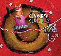 Módra Ildikó: Cinóber cirkusz
