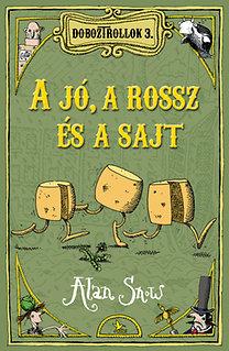 Alan Snow: Doboztrollok 3. - A jó, a rossz és a sajt