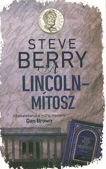Steve Berry: A Lincoln-mítosz