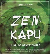 Scott Shaw: Zen-kapu a belső békességhez - A belső békességhez