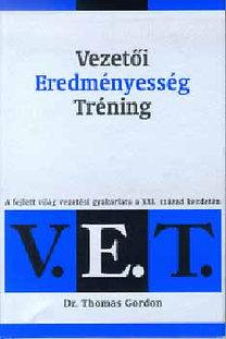 Dr. Thomas Gordon: Vezetői Eredményesség Tréning (V.E.T.)