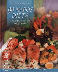 Jámbor Mariann: 90 napos diéta - Fogyjunk könnyedén a szétválasztó diéta receptjeivel