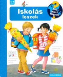Doris Rübel: Iskolás leszek - Mit? Miért? Hogyan?
