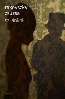 Rakovszky Zsuzsa: Szilánkok