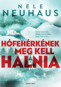 Nele Neuhaus: Hófehérkének meg kell halnia