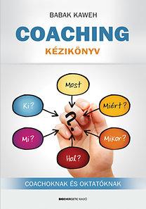 Babak Kaweh: Coaching kézikönyv - Coachoknak és oktatóknak