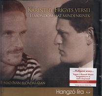 Fenyő Iván (előadó), Karinthy Frigyes: Karinthy Frigyes versei - Elmondom hát mindenkinek - Elmondom hát mindenkinek