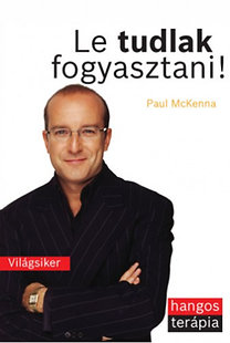 Paul McKenna: Le tudlak fogyasztani!