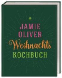 Oliver, Jamie: Weihnachtskochbuch