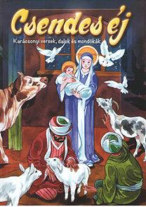 Csendes éj (Karácsonyi versek, dalok és mondókák)