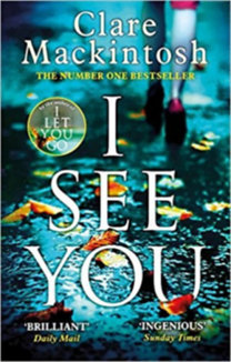 Clare Mackintosh: I See You