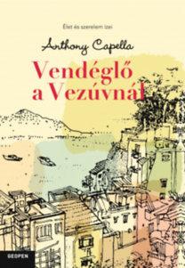 Anthony Capella: Vendéglő a Vezúvnál