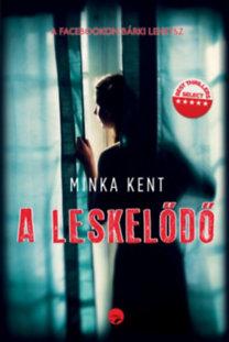 Minka Kent: A leskelődő