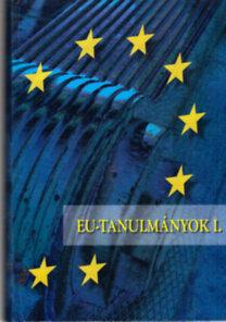 Dr. Inotai András (főszerk.): EU-tanulmányok I-IV.
