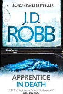 J.D.Robb: Apprentice in Death