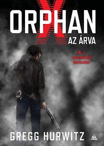 Gregg Hurwitz: Orphan X - Az árva