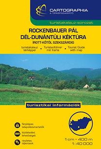 Rockenauer Pál: Dél-Dunántúli Kéktúra - Írott-kőtől Szekszárdig - Írott-kőtől Szerkszárdig
