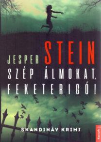 Jesper Stein: Szép álmokat, Feketerigó