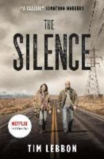 2df52b7581 Lebbon, Tim: The Silence (Movie Tie-In Edition)
