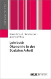 Schönig, Werner - Hoyer, Thomas - Potratz, Alexandra: Lehrbuch Ökonomie in der Sozialen Arbeit