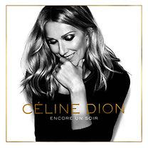 Céline Dion: Encore Un Soir - CD