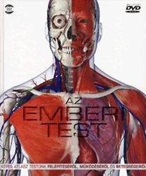 Steve Parker: Az emberi test - DVD melléklettel - Képes atlasz testünk felépítéséről, működéséről és betegségeiről - DVD melléklettel