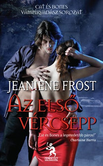 Jeaniene Frost: Az első vércsepp