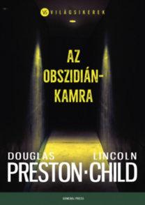 Douglas Preston, Lincoln Child: Az obszidiánkamra
