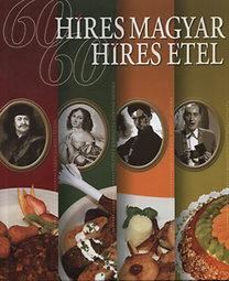 Dr. Kádas Lajos: 60 híres magyar - 60 híres étel