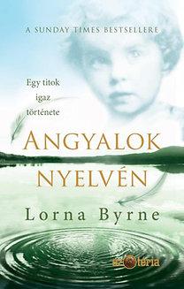 Lorna Byrne: Angyalok nyelvén
