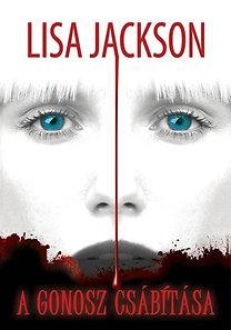 Lisa Jackson: A gonosz csábítása