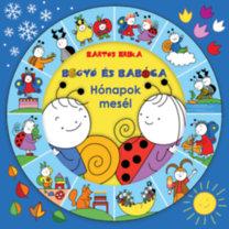 Bartos Erika: Bogyó és Babóca - Hónapok meséi