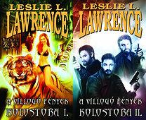 Leslie L. Lawrence: A villogó fények kolostora I-II.