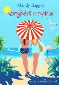Mandy Baggot: Szingliként a nyárba