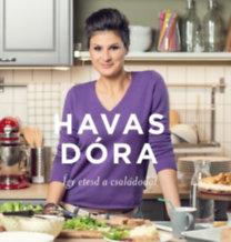 Havas Dóra: Így etesd a családodat